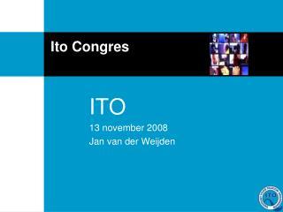 Ito Congres