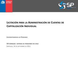 Licitación para la Administración de Cuentas de  Capitalización Individual