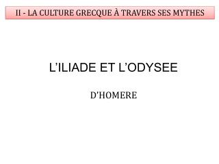 II - LA CULTURE GRECQUE   TRAVERS SES MYTHES