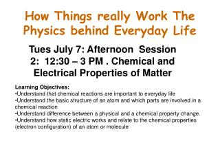 How Things really Work The Physics behind Everyday Life