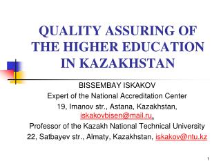 QUALITY ASSURING OF THE HIGHER EDUCATION IN KAZAKHSTAN