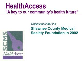 HealthAccess  A key to our community s health future