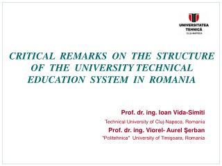 Prof. dr. ing. Ioan Vida-Simiti Technical University of Cluj-Napoca, Romania