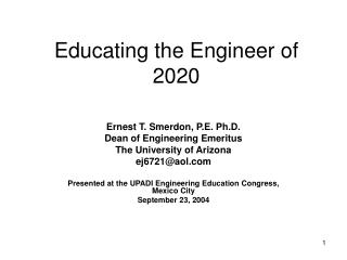 Educating the Engineer of 2020