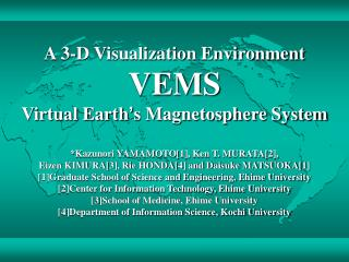 VEMS (Virtual Earth ' s Magnetosphere System)