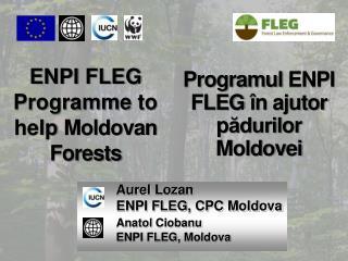 ENPI FLEG  Programme  to help  Moldovan Forests