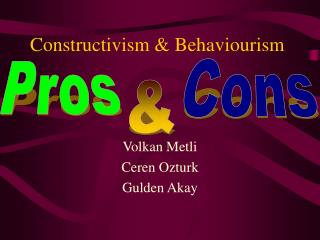 Constructivism & Behaviourism