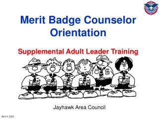 Merit Badge Counselor Orientation  Supplemental Adult Leader Training