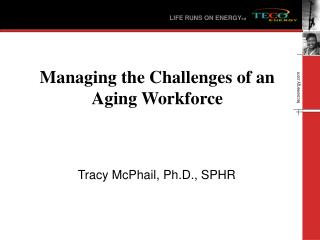 Managing the Challenges of an Aging Workforce