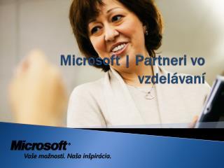 Microsoft  |  Partneri vo vzdelávaní