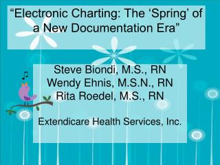Electronic Charting: The  Spring  of a New Documentation Era