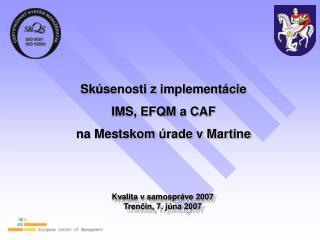 Kvalita v samospráve 2007 Trenčín, 7. júna 2007
