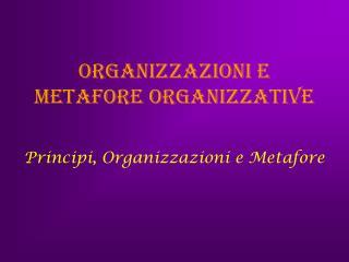 Organizzazioni e metafore organizzative