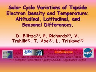 Summary Goal: Determine Te solar cycle variation for inclusion in IRI.