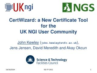 CertWizard : a New Certificate Tool for the UK NGI User Community