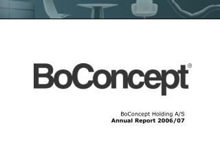 BoConcept Holding A/S Annual Report 2006/07