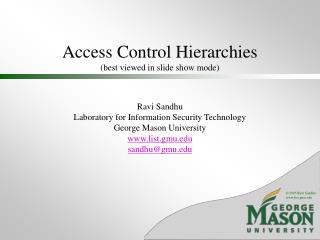 Access Control Hierarchies (best viewed in slide show mode)