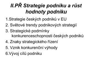 II.PŘ Strategie podniku a růst hodnoty podniku