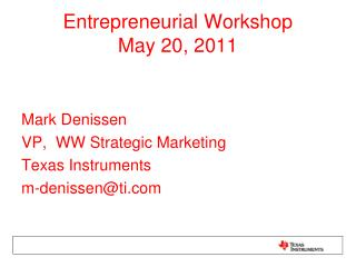 Entrepreneurial Workshop May 20, 2011