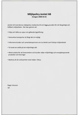 Miljöpolicy Jemtel AB Antagen 2008-02-01