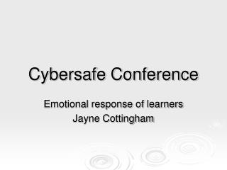 Cybersafe Conference