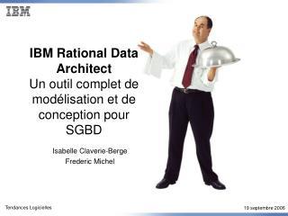 IBM Rational Data Architect Un outil complet de modélisation et de conception pour SGBD