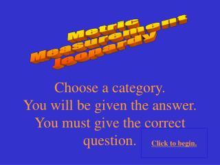 Metric Measurement Jeopardy