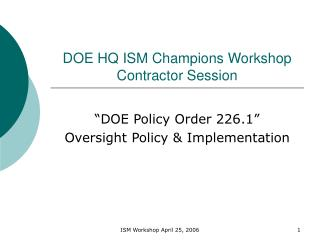 DOE HQ ISM Champions Workshop Contractor Session