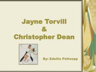 Jayne Torvill & Christopher Dean
