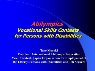 Abilympics  Vocational Skills Contests for Persons with Disabilities