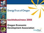 Backtobusiness 2008  Oregon Economic Development Association