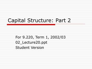 Capital Structure: Part 2