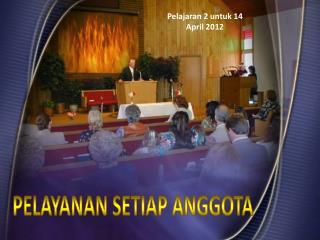 Pelajaran 2 untuk 14 April 2012