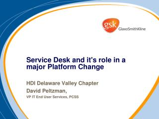 Service  Desk and it's role in a major Platform C hange