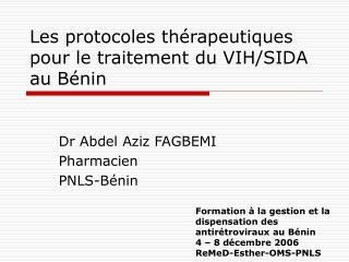 Les protocoles th rapeutiques pour le traitement du VIH