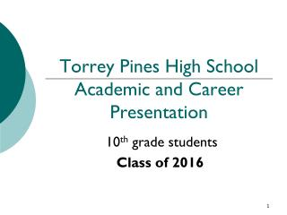 Torrey Pines High School Academic and Career Presentation