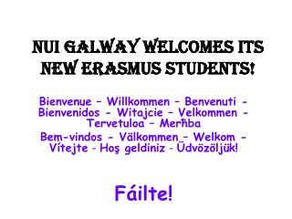 NUI GALWAY WELCOMES ITS NEW ERASMUS STUDENTS!