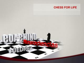 CHESS FOR LIFE