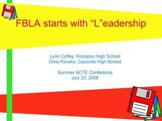 FBLA starts with  L eadership
