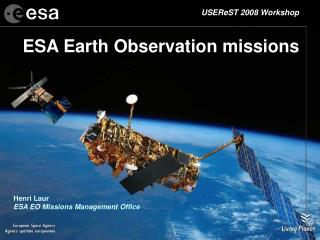 ESA Earth Observation missions