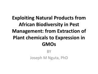 BY Joseph M Nguta, PhD