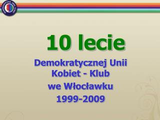 10 lecie