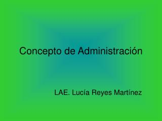 Concepto de Administración