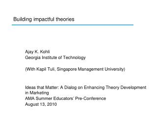 Building impactful theories