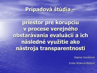 Dagmar Gombitová Emília Sičáková-Beblavá