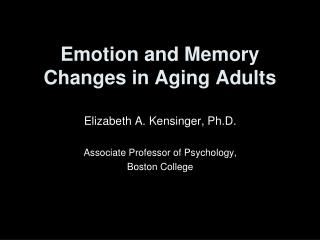 Emotion and Memory Changes in Aging Adults