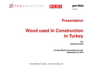 Presentation Wood used in Construction  in Turkey
