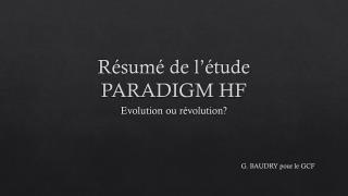 R�sum� de l��tude PARADIGM HF
