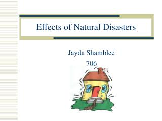 Effects of Natural Disasters
