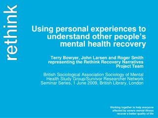 Using personal experiences to understand other people's mental health recovery
